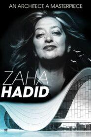 Zaha Hadid: An Architect, A Masterpiece 2016