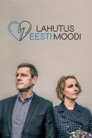 Lahutus Eesti moodi 2019