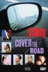 The Kelly Family: Cover the Road 2003