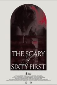 The Scary of Sixty-First 2021