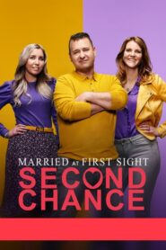 Married at First Sight: Second Chance 2020
