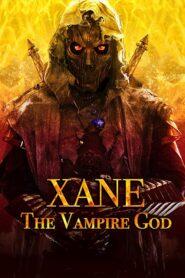 Xane: The Vampire God 2020
