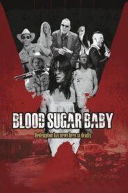Blood Sugar Baby 2014