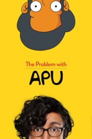 The Problem with Apu 2017