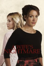 A Wife's Nightmare 2014