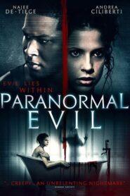Paranormal Evil 2018