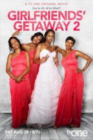 Girlfriends Getaway 2 2015