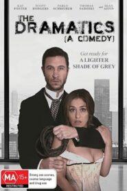 The Dramatics: A Comedy 2015