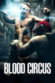 Blood Circus 2017