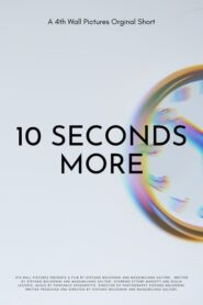 10 Seconds More 2017