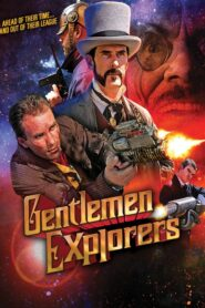 Gentlemen Explorers 2013