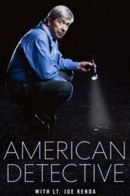American Detective with Lt. Joe Kenda 2021