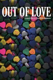 Out of Love 2014