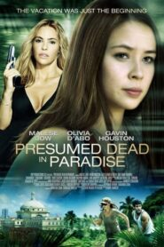 Presumed Dead In Paradise 2014