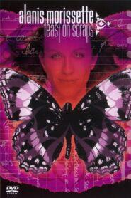 Alanis Morissette: Feast on Scraps 2002