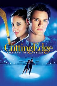 The Cutting Edge: Chasing the Dream 2008