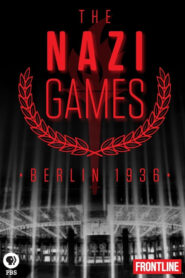 The Nazi Games – Berlin 1936 2016