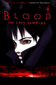 Blood: The Last Vampire 2000