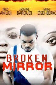 Broken Mirror 2014