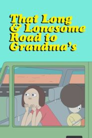 That Long & Lonesome Road to Grandma's 2017