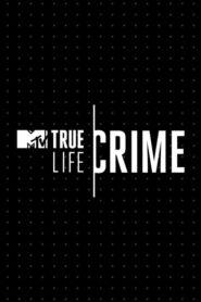 True Life Crime 2020