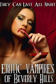 Erotic Vampires of Beverly Hills 2015