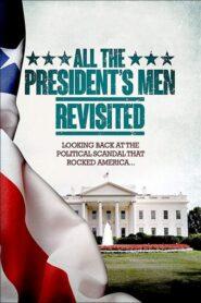 All the President's Men Revisited 2013