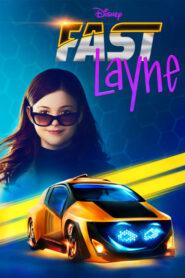 Fast Layne 2019
