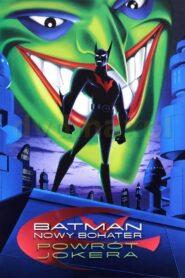 Batman: Nowy Bohater – Powrót Jokera 2000