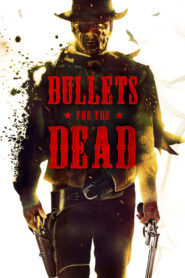 Bullets for the Dead 2015