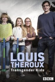 Louis Theroux: Transgender Kids 2015