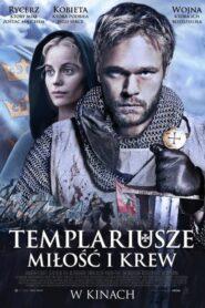 Templariusze: Miłość i krew 2007