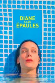 Diane a les épaules 2017