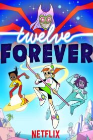 Twelve Forever 2019