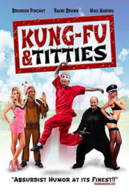 Kung-Fu and Titties 2013