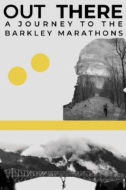 Out There – A Journey to the Barkley Marathons 2020