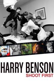 Harry Benson: Shoot First 2016