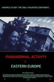 Activitate Paranormală În Europa De Est 2016