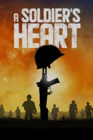 A Soldier's Heart 2020
