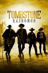 Tombstone Rashomon 2017