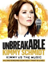 Unbreakable Kimmy Schmidt: Kimmy vs. the Music: A Live Singing Contest (That's Live) 2020