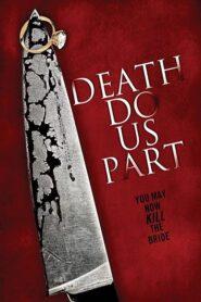 Death Do Us Part 2014