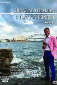 Great Australian Railway Journeys 2019