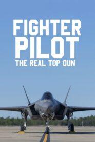 Fighter Pilot: The Real Top Gun 2019