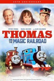 Thomas And The Magic Railroad [20th Anniversary Edition] 2020