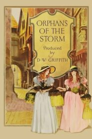 Orphans of the Storm 1921
