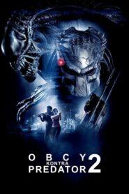 Obcy kontra Predator 2 2007