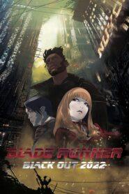 Blade Runner: Black Out 2022 2017